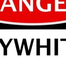 DANGER LILYWHITES FAN, FOOTBALL FUNNY FAKE SAFETY SIGN Sticker