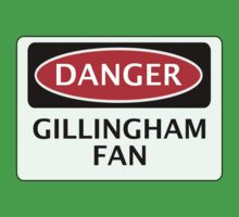 DANGER GILLINGHAM FAN, FOOTBALL FUNNY FAKE SAFETY SIGN One Piece - Short Sleeve