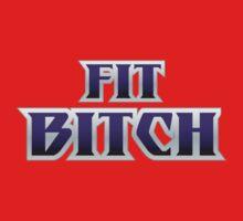 Fit Bitch T-Shirt