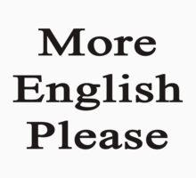More English Please  by supernova23
