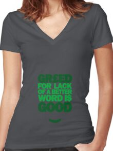 Wall Street - Greed For Lack Of A Better Word Is Good Women's Fitted V-Neck T-Shirt