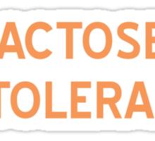 Lactose Intolerant T-Shirt- CoolGirlTeez Sticker