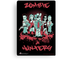 Zombie Hunters Canvas Print
