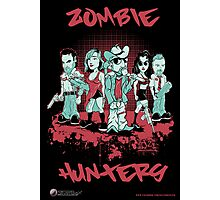 Zombie Hunters Photographic Print