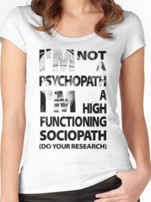 Sherlock - I'm Not A Psychopath... Women's Fitted Scoop T-Shirt