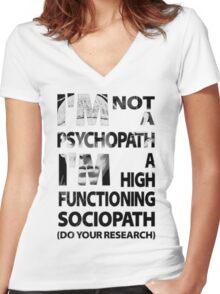 Sherlock - I'm Not A Psychopath... Women's Fitted V-Neck T-Shirt