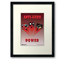 Anti-Hero Power Framed Print