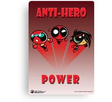 Anti-Hero Power Canvas Print