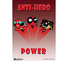Anti-Hero Power Photographic Print