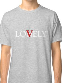 LONELY/LOVELY - White Text Classic T-Shirt