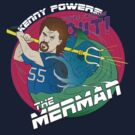 Kenny Powers - The Merman by fredesigns
