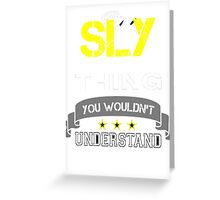 SLY It's thing you wouldn't understand !! - T Shirt, Hoodie, Hoodies, Year, Birthday Greeting Card