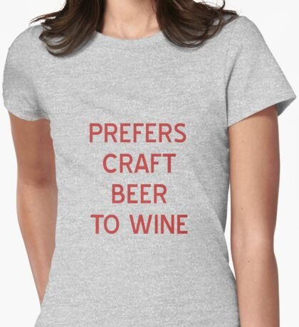 Craft Beer to Wine T-Shirt- CoolGirlTeez Womens Fitted T-Shirt