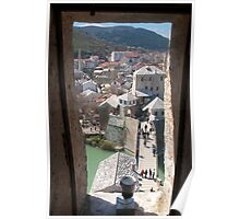 Mostar. The bridge from the tower window Poster