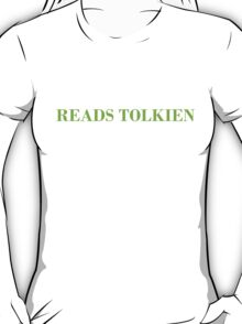 Reads Tolkien T-Shirt - CoolGirlTeez T-Shirt