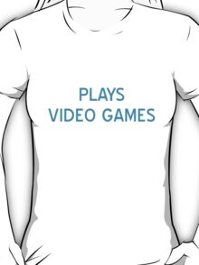 Plays Video Games T-Shirt- CoolGirlTeez T-Shirt