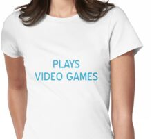 Plays Video Games T-Shirt- CoolGirlTeez Womens Fitted T-Shirt