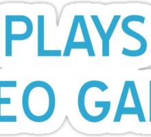 Plays Video Games T-Shirt- CoolGirlTeez Sticker
