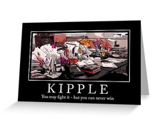 Kipple Greeting Card