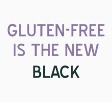 Gluten-Free is the New Black T-Shirt - CoolGirlTeez by CoolGirlTeez