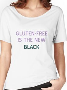 Gluten-Free is the New Black T-Shirt - CoolGirlTeez Women's Relaxed Fit T-Shirt