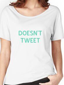 Doesn't Tweet T-Shirt- CoolGirlTeez Women's Relaxed Fit T-Shirt