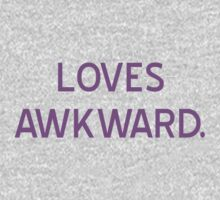 Loves Awkward T-Shirt- CoolGirlTeez by CoolGirlTeez