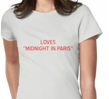 "Loves ""Midnight In Paris"" T-Shirt- CoolGirlTeez Womens Fitted T-Shirt"