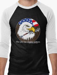The pen has shaken nations. Men's Baseball ¾ T-Shirt