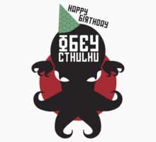 Happy Birthday HP Lovecraft - Obey Cthulhu Design by RetroReview