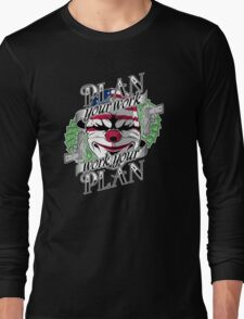 Plan your work, Work your plan Long Sleeve T-Shirt