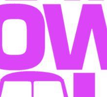 How I Roll Purple-Pink Sticker