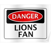 DANGER MILLWALL, ASTON VILLA, LIONS FAN, FOOTBALL FUNNY FAKE SAFETY SIGN Poster