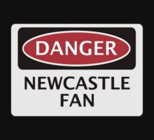 DANGER NEWCASTLE UNITED, NEWCASTLE FAN, FOOTBALL FUNNY FAKE SAFETY SIGN by DangerSigns