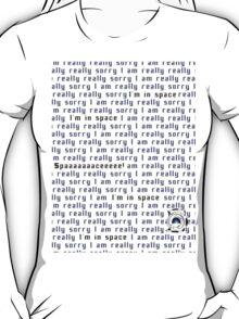 I'm really really sorry Portal T-Shirt