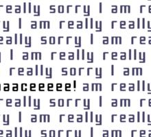 I'm really really sorry Portal Sticker