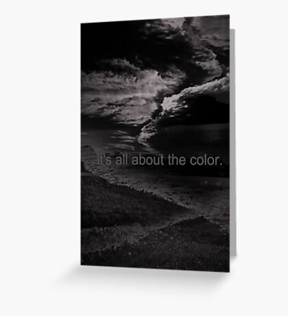 It's All About The Color Greeting Card