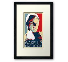 Time to die Framed Print