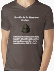 I Used To Be An Adventurer Like You... Mens V-Neck T-Shirt