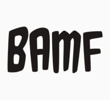 BAMF by emmazeballs