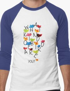 What kind of bird are you? Men's Baseball ¾ T-Shirt