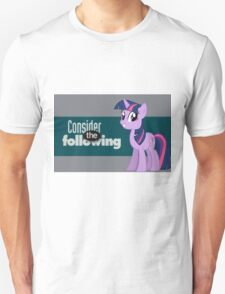 Twilight Sparkle Consider the following T-Shirt