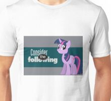 Twilight Sparkle Consider the following Unisex T-Shirt