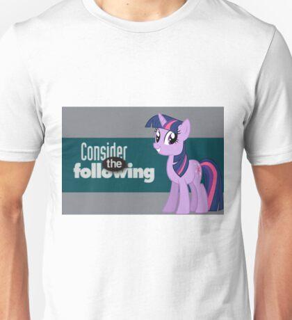 Twilight Sparkle Consider the following Unisex T-Shirt