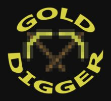 GOLD DIGGER - Minecraft Shirt/Sticker  by FOEMerch