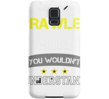 CRAWLEY It's thing you wouldn't understand !! - T Shirt, Hoodie, Hoodies, Year, Birthday Samsung Galaxy Case/Skin
