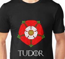 The House of Tudor - with text Unisex T-Shirt