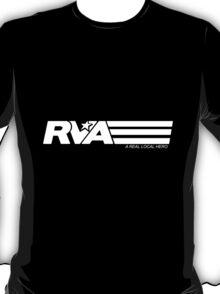 RVA - A Real Local Hero!  T-Shirt