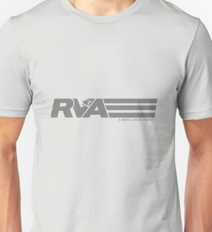 RVA - A Real Local Hero! Unisex T-Shirt