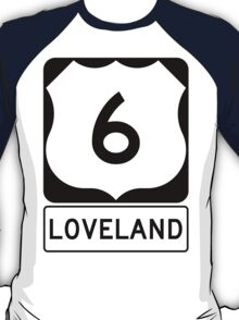 US 6 - Loveland Pass Colorado T-Shirt
